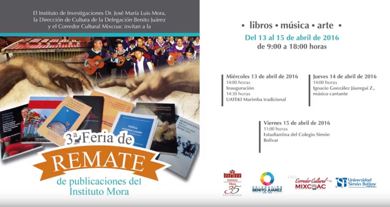 Tercera Feria de remate de publicaciones del Instituto Mora.
