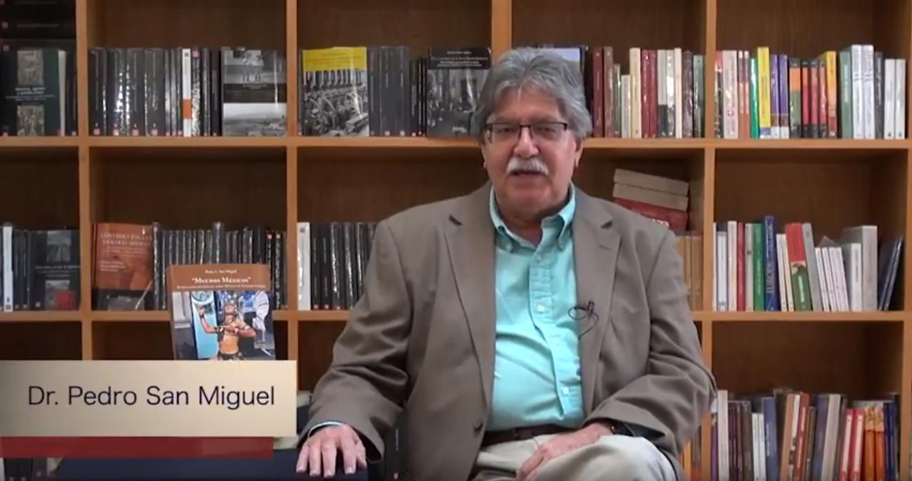 Conoce a nuestros autores #8. Muchos Méxicos. El Dr. Pedro San Miguel, nos presenta su reciente publicación: Muchos Méxicos, imaginarios históricos de México en Estados Unidos.