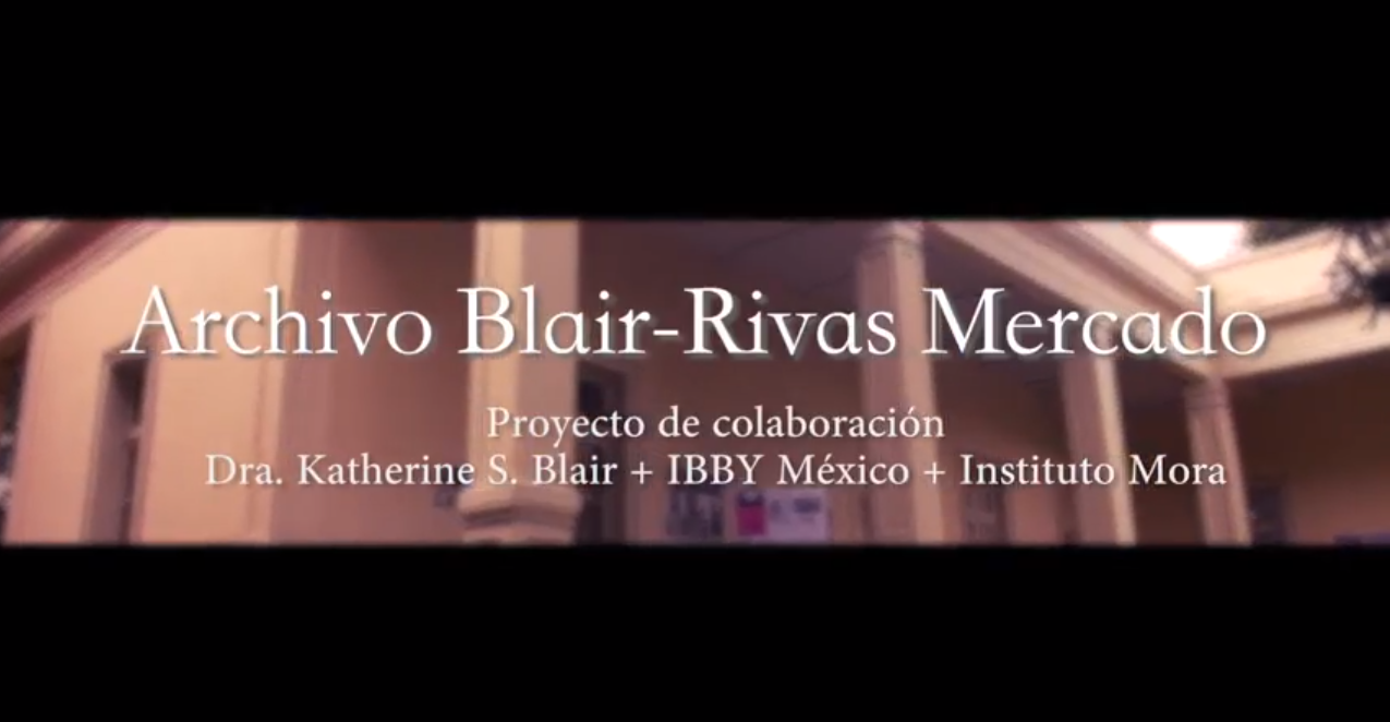 Catalogar la memoria. El Instituto Mora y el archivo Blair-Rivas Mercado.