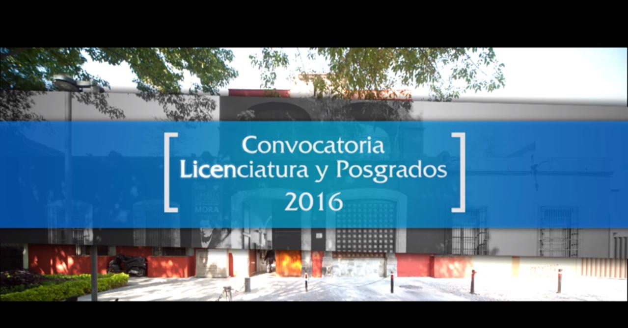 Convocatoria licenciatura y posgrados 2016
