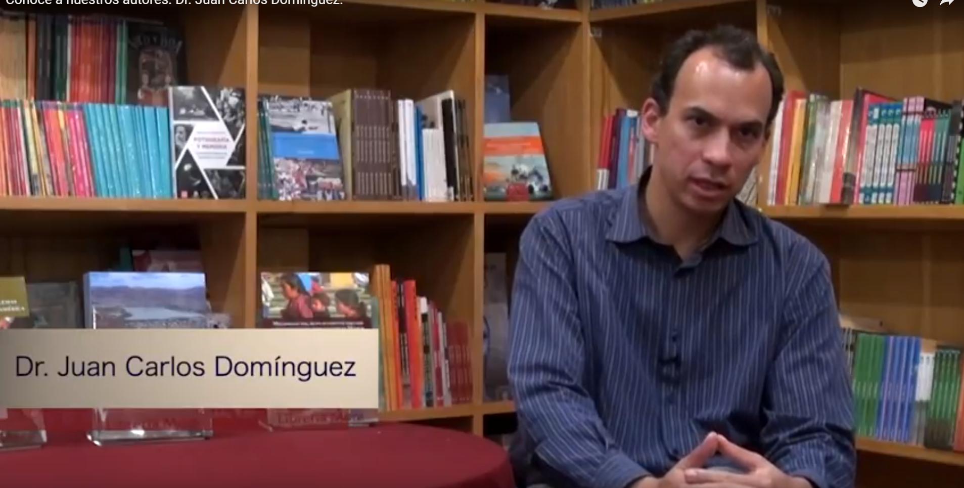 Conoce a nuestros autores. Dr. Juan Carlos Domínguez.