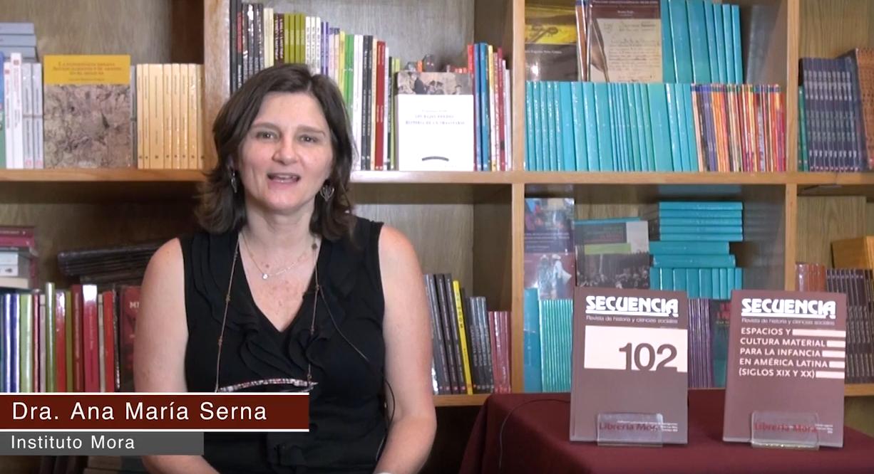 Conoce a nuestros autores. Revista Secuencia. Dra. Ana María Serna.